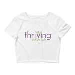 Thriving Raw-ish Women's Crop Tee - Thrive Any Way