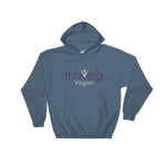 Thriving Vegan Mens and Womens Hooded Sweatshirt - Thrive Any Way