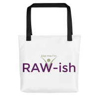 Kiss Me I'm Raw-ish Tote bag - Thrive Any Way