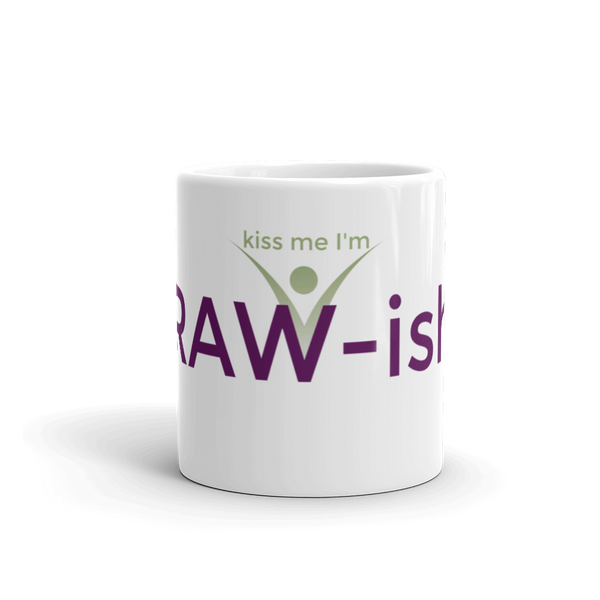 Kiss Me I'm Raw-ish Ceramic Mug - Thrive Any Way