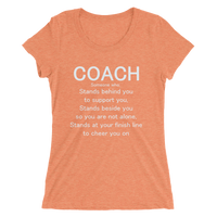 COACH, Someone who stands beside you... (White lettering): Ladies' short sleeve t-shirt - Thrive Any Way