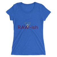 Kiss Me I'm Raw-ish Ladies' short sleeve t-shirt - Thrive Any Way