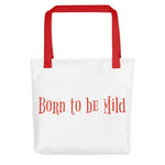 Born to be Mild Tote bag