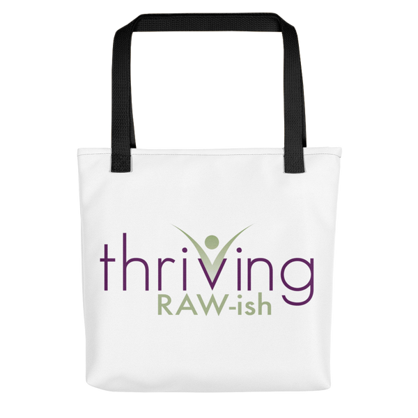 Thriving Raw-ish Tote bag