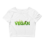 I Am Vegan Women's Crop Tee by Bella + Canvas - Thrive Any Way