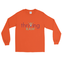 Thriving Raw  Mens and Womens Long Sleeve T-Shirt - Thrive Any Way