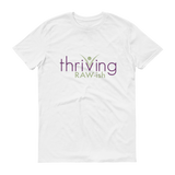 Thriving Raw-ish Mens Short-Sleeve T-Shirt - Thrive Any Way