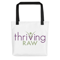 Thriving Raw, Tote bag - Thrive Any Way