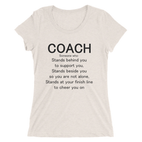 COACH - Someone who Stands Beside you... (Black lettering): Ladies' short sleeve t-shirt - Thrive Any Way