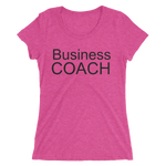 Business Coach, Black Lettering - Ladies' short sleeve t-shirt - Thrive Any Way