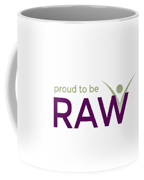 Proud To Be Raw - Mug - Thrive Any Way
