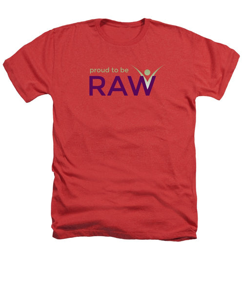 Proud To Be Raw - Heathers T-Shirt - Thrive Any Way