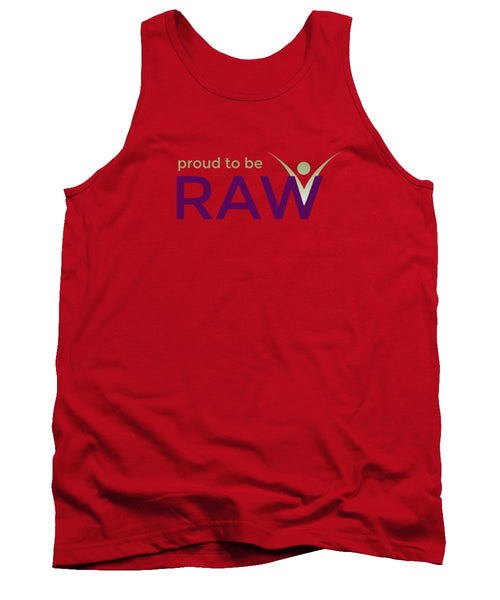Proud To Be Raw - Tank Top - Thrive Any Way