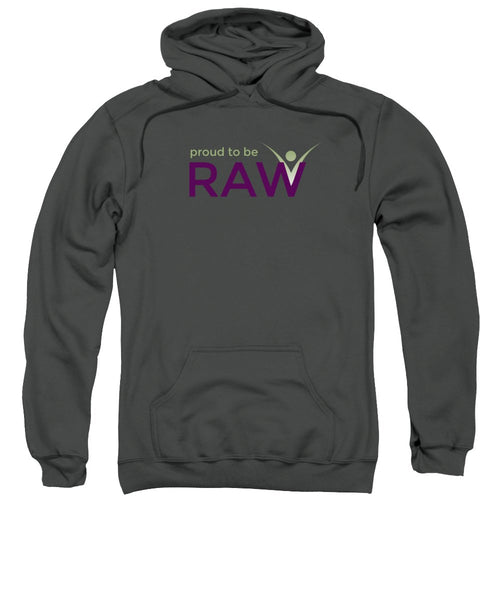 Proud To Be Raw - Sweatshirt - Thrive Any Way