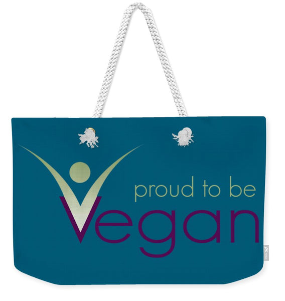 Proud To Be Vegan - Weekender Tote Bag - Thrive Any Way