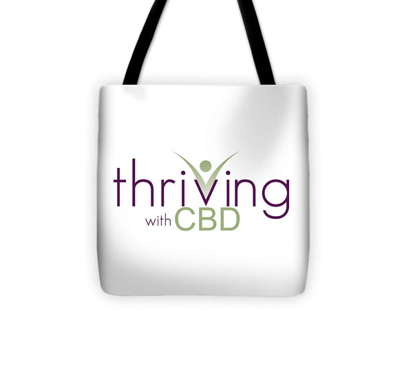 Thriving With CBD - Tote Bag - Thrive Any Way