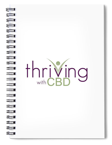 Thriving With CBD - Spiral Notebook