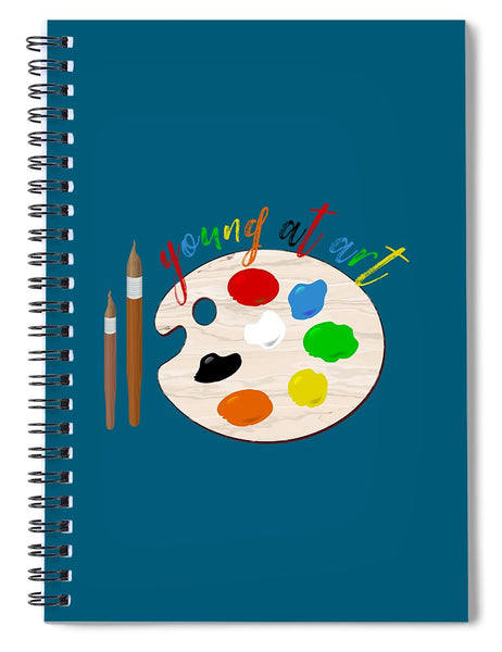 Young At Art - Spiral Notebook - Thrive Any Way