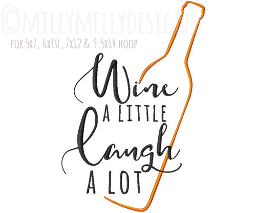 Wine a little, laugh a lot version 3 millymellydesigns