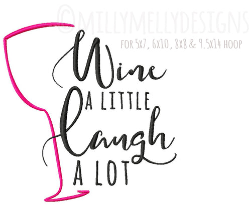 Wine a little, laugh a lot version 2 millymellydesigns