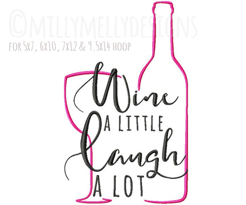 Wine a little, laugh a lot version 1 millymellydesigns