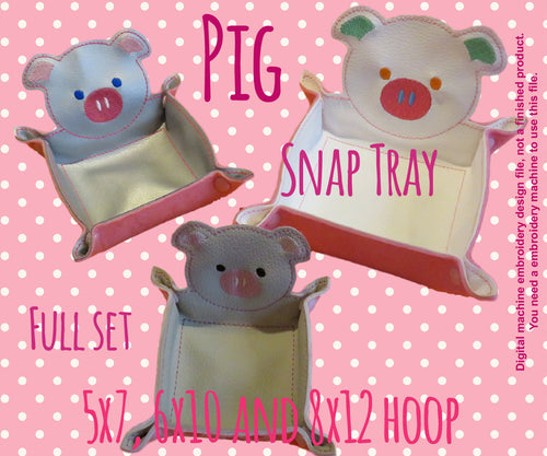 PIG Snap Tray - SET for 5x7, 6x10 and 7x12 hoop - ITH - machine embroidery file - digital download millymellydesigns