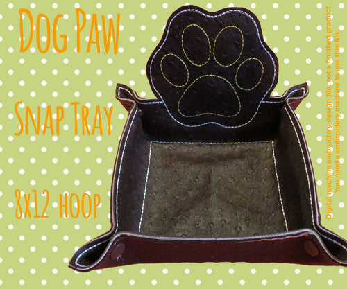 8x12 hoop - DOG PAW snap tray - In The Hoop - Machine Embroidery Design File, digital download millymellydesigns