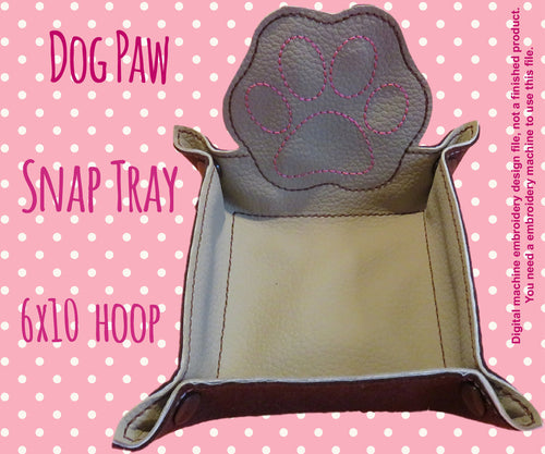 6x10 hoop - DOG PAW snap tray - In The Hoop - Machine Embroidery Design File, digital download millymellydesigns