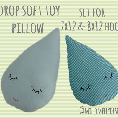 DROP pillow/soft toy - SET for 7x12 & 8x12 hoop - ITH - In The Hoop - Machine Embroidery Design File, digital download millymellydesigns