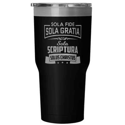 Three Solas (Fide, Gradia, and Scriptura) 30oz Tumbler Mug (3 Colors)-Tumblers-LutheranPub.com
