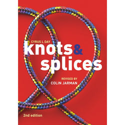 Knots And Splices (Second Edition)