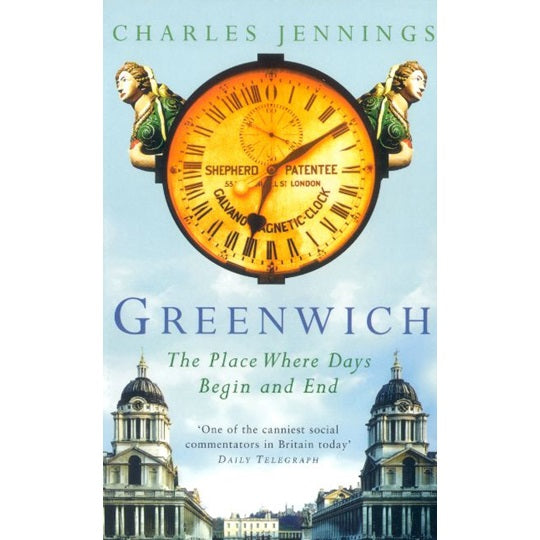 Greenwich: The Place Where Days Begin And End