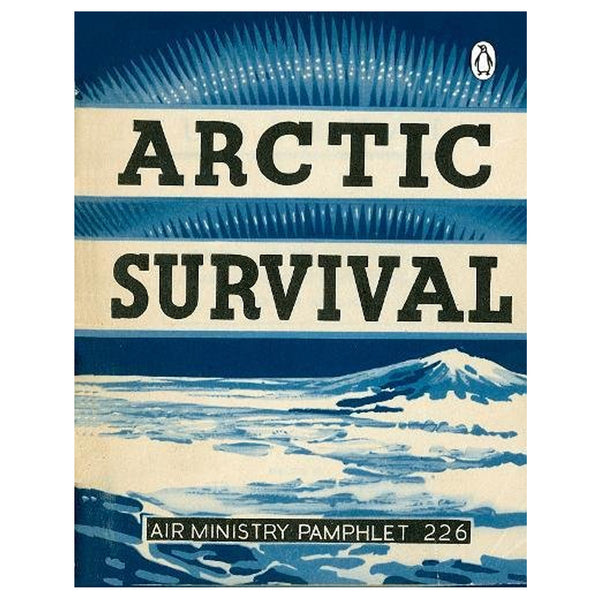 Arctic Survival Military Guide Book