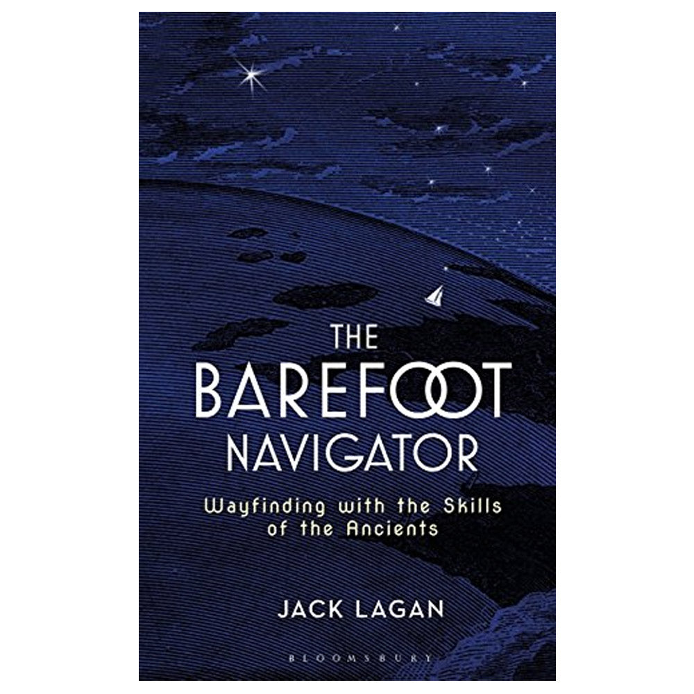 The Barefoot Navigator by Jack Lagan book