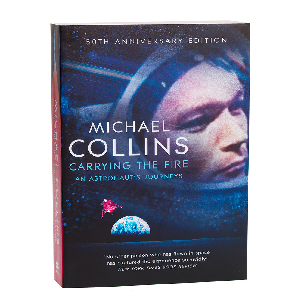 Michael Collins Carrying the Fire - An Astronaut's Journey