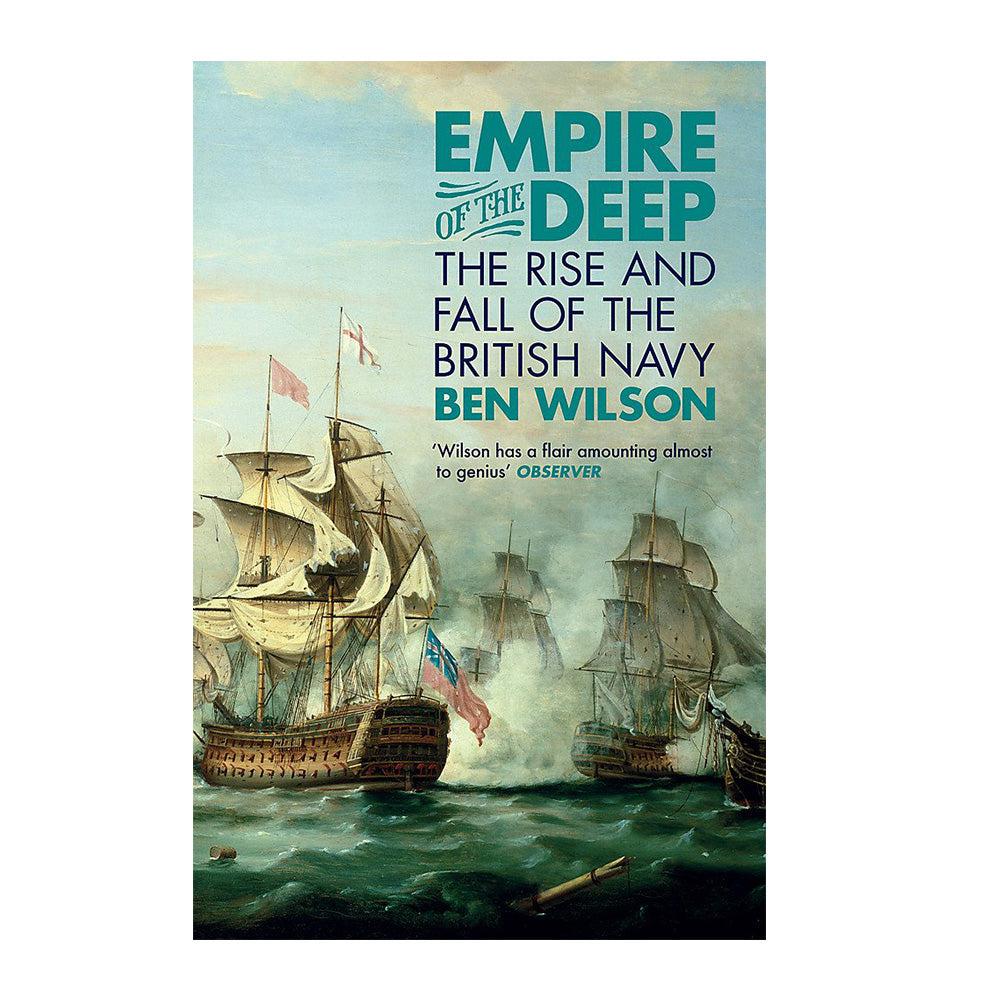 Empire of the Deep - Rise and Fall of the British Navy