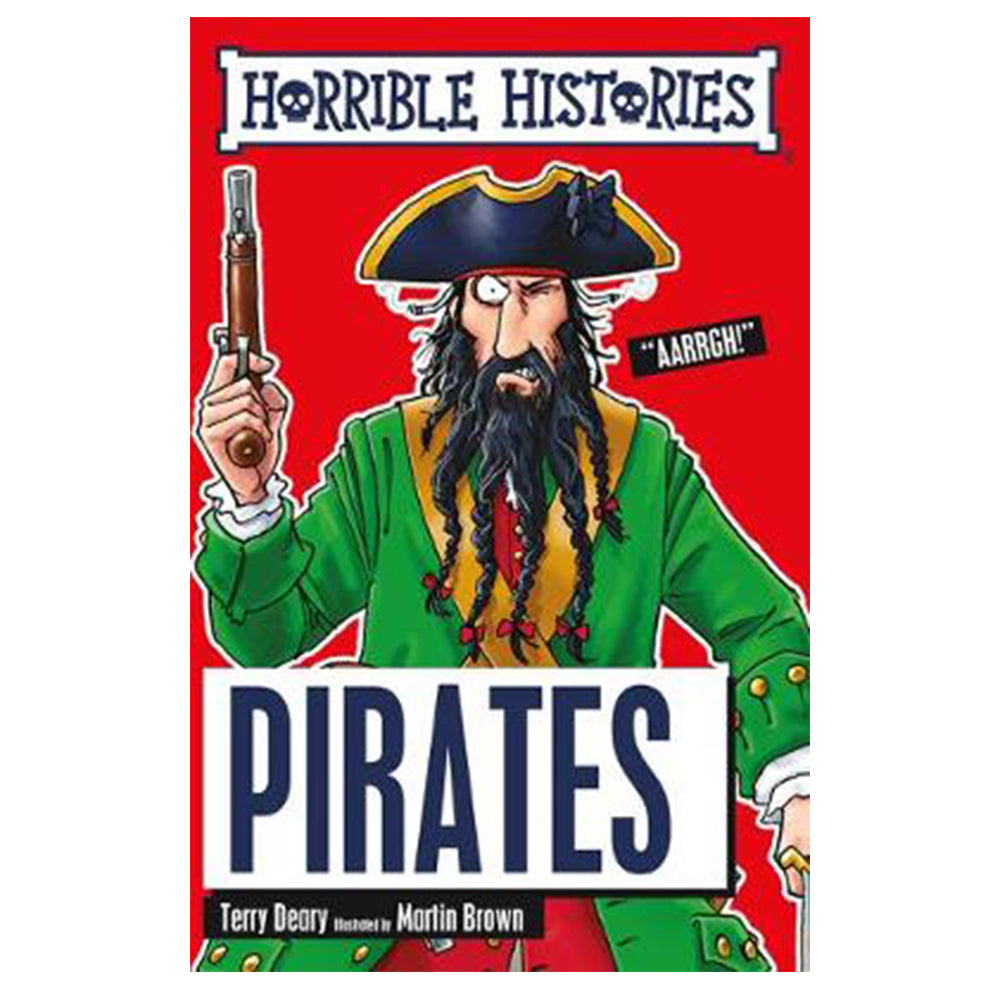 Horrible Histories: Pirates by Terry Deary