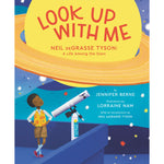 Look Up with Me: Neil deGrasse Tyson: kids book