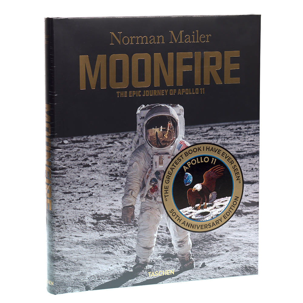 Norman Mailer | MoonFire The Epic Journey of Apollo 11 | 50th Anniversary Edition