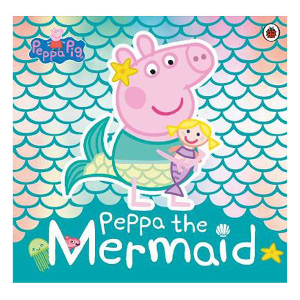 Peppa Pig: Peppa the Mermaid book