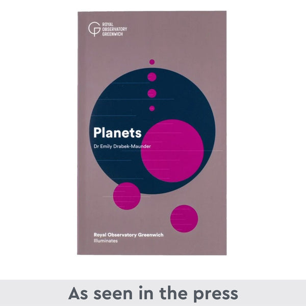 Royal Observatory Greenwich Illuminates: Planets by Dr Emily Drabek-Maunder front cover