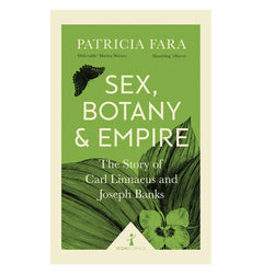 Sex, Botany & Empire