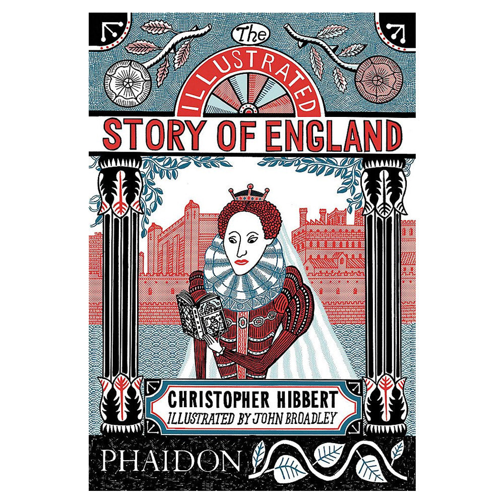 The Illustrated Story of England by Christopher Hibbert and Sean Lang