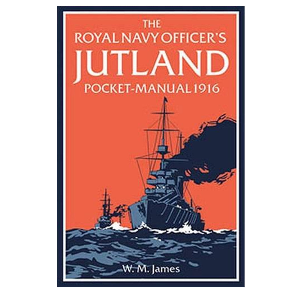 The Royal Navy Officer's Jutland Pocket Manual