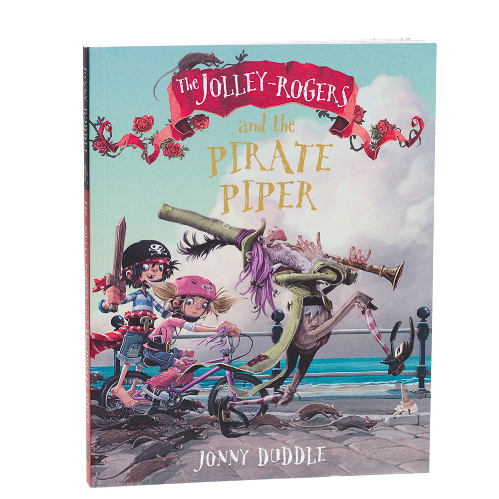 The Jolley-Rogers and the Pirate Piper by Jonny Duddle