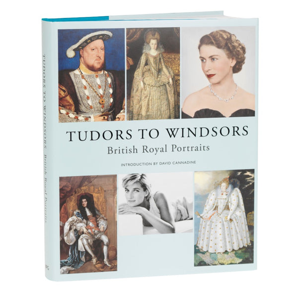 Tudors to Windsors: British Royal Portraits exhibition book