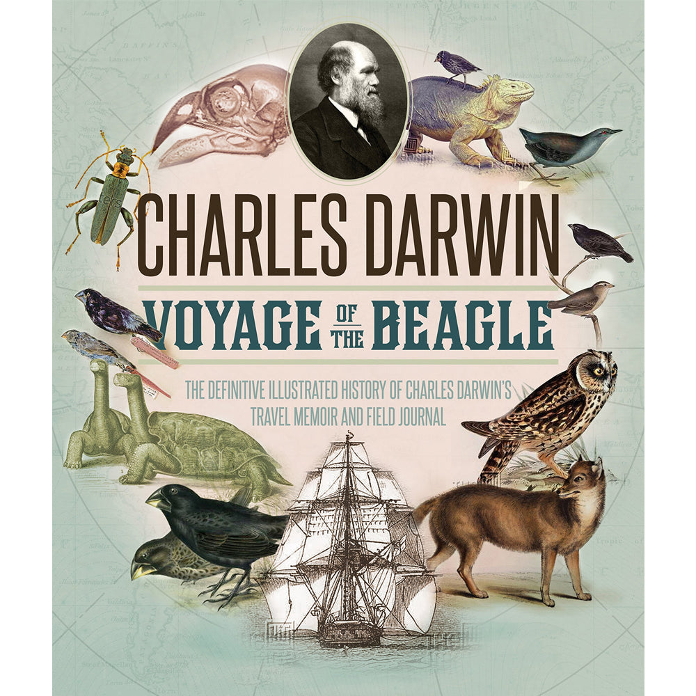 Voyage of the Beagle: The Definitive Illustrated History Book
