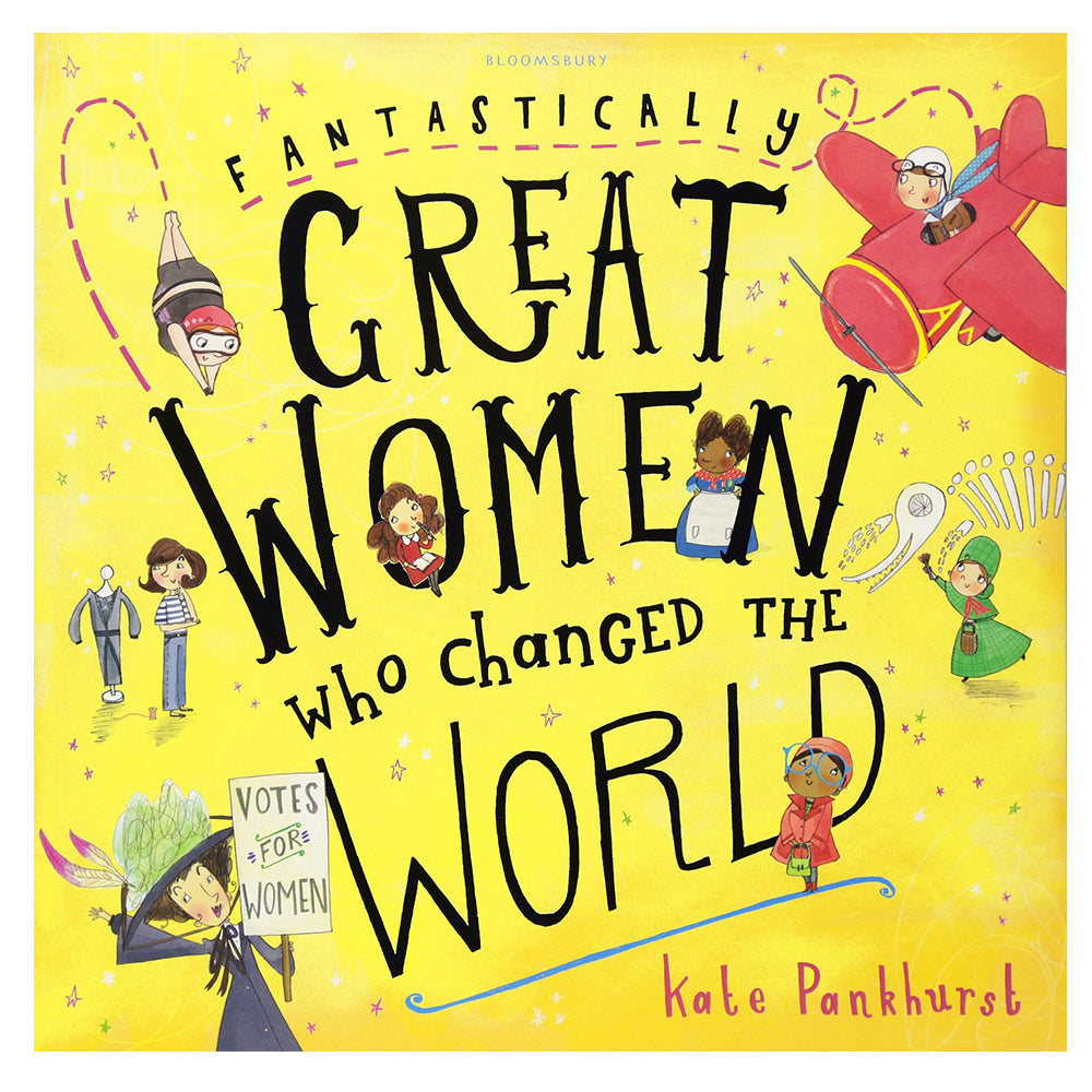 Fantastically Great Women Who Changed The World by Kate Pankhurst book cover