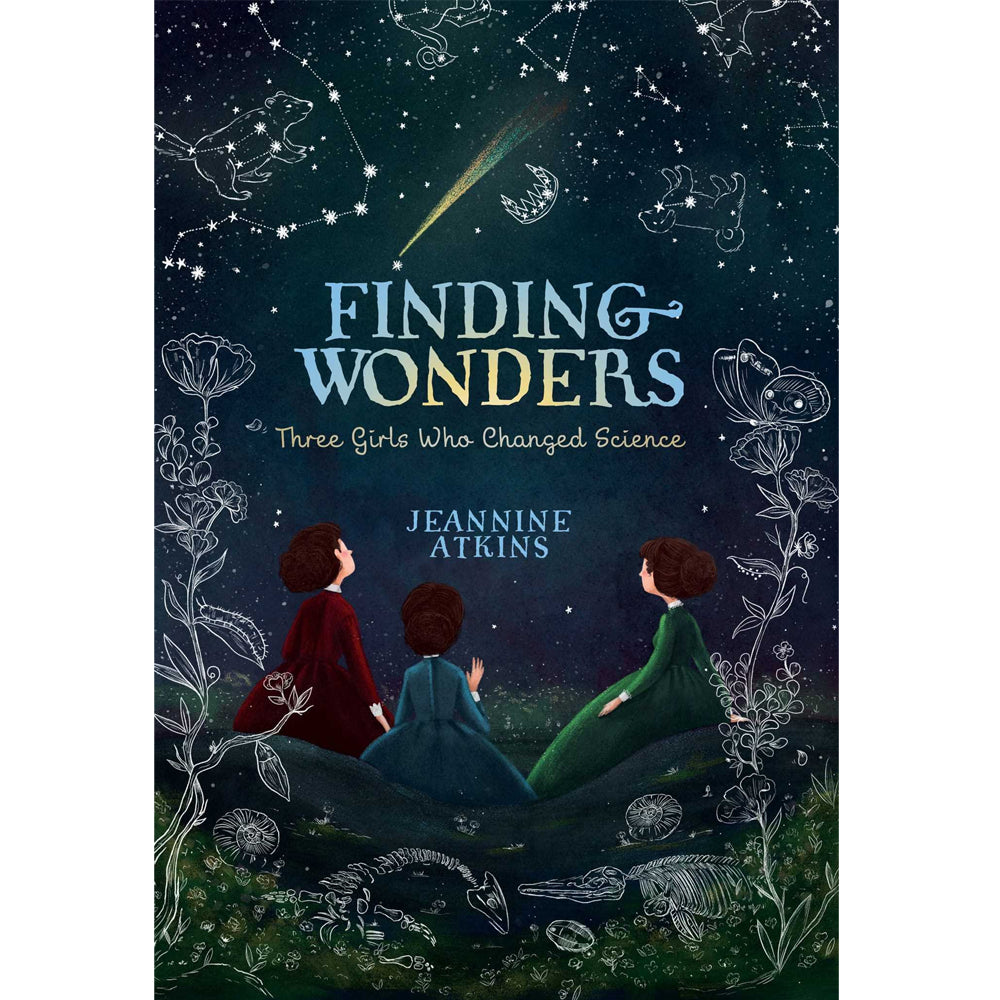 Finding Wonders: Three Girls Who Changed Science Book