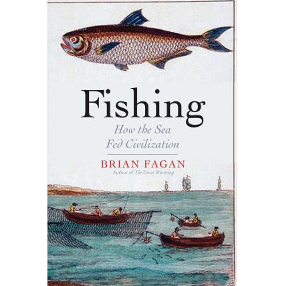 Fishing: How the Sea Fed Civilization